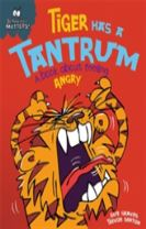 Behaviour Matters: Tiger Has a Tantrum - A book about feeling angry
