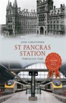 St Pancras Station Through Time