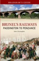 Bradshaw's Guide Brunel's Railways Paddington to Penzance