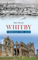 Whitby Through the Ages