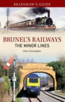 Bradshaw's Guide Brunel's Railways The Minor Lines