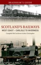 Bradshaw's Guide Scotlands Railways West Coast - Carlisle to Inverness