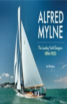 Alfred Mylne The Leading Yacht Designer