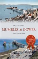 Mumbles & Gower Through Time