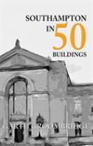 Southampton in 50 Buildings