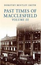 Past Times of Macclesfield Volume III