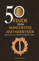 50 Finds From Manchester and Merseyside