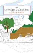 The Cotswolds & Surrounds A Colouring Book