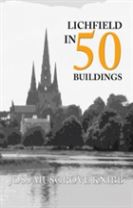 Lichfield in 50 Buildings