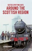 Sixties Spotting Days Around the Scottish Region