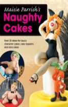 Maisie Parrish's Naughty Cakes