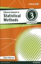 Edexcel Award in Statistical Methods Level 3 Workbook