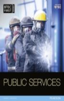 BTEC First in Public Services Student Book