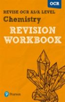 Revise OCR AS/A Level Chemistry Revision Workbook