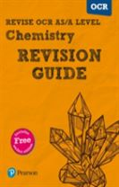 REVISE OCR AS/A Level Chemistry Revision Guide (with online edition)