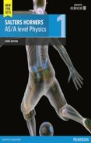 Salters Horner AS/A level Physics Student Book 1 + ActiveBook