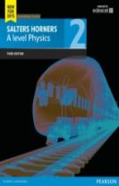 Salters Horner A level Physics Student Book 2 + ActiveBook