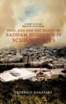 Fred, Ana and the Nights of Saddam Hussein's 39 Scud Missiles