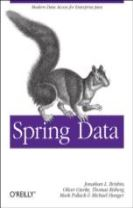 Spring Data: The Definitive Guide
