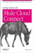 50 Recipes for Enterprise Class Web Services with Mule ESB 3