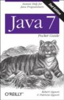 Java 7 Pocket Guide,