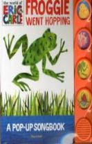 Eric Carle - Froggie Went Hopping, A Pop Up Song Book