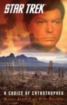 Star Trek: A Choice of Catastrophes
