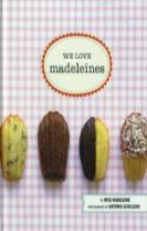 We Love Madelines