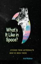 What's It Like in Space?