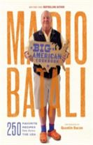 Mario Batali - Big American Cookbook