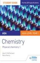 AQA AS/A Level Year 1 Chemistry Student Guide: Physical chemistry 1