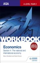 AQA A-Level Economics Workbook Section 4: The National and International Economy