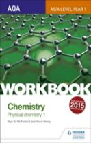 AQA AS/A Level Year 1 Chemistry Workbook: Physical chemistry 1