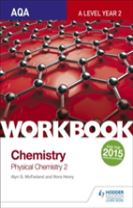 AQA A Level Year 2 Chemistry Workbook: Physical chemistry 2