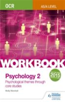 OCR Psychology for A Level Workbook 2