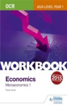 OCR A-Level/AS Economics Workbook: Microeconomics 1