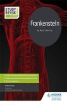Study and Revise for GCSE: Frankenstein