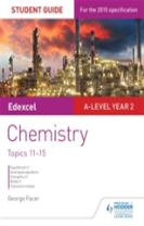 Edexcel A-level Year 2 Chemistry Student Guide: Topics 11-15