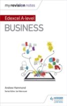 My Revision Notes: Edexcel A-level Business