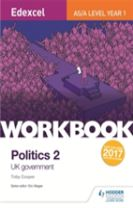 Edexcel AS/A-level Politics Workbook 2: UK Government