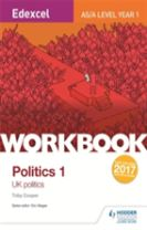 Edexcel AS/A-level Politics Workbook 1: UK Politics
