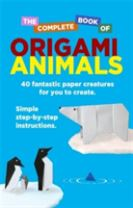 The Complete Book Of Origami Animals
