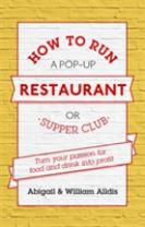 How To Run A Pop-Up Restaurant or Supper Club