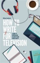 How To Write For Television 7th Edition
