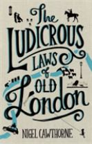 The Ludicrous Laws of Old London