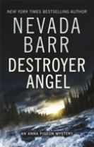 Destroyer Angel (Anna Pigeon Mysteries, Book 18)