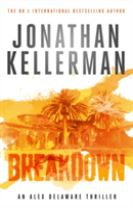 Breakdown (Alex Delaware series, Book 31)