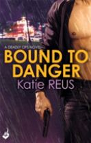 Bound to Danger: Deadly Ops Book 2 (A series of thrilling, edge-of-your-seat suspense)
