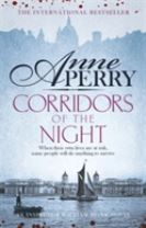Corridors of the Night (William Monk Mystery, Book 21)