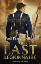 The Last Legionnaire (Jack Lark, Book 5)